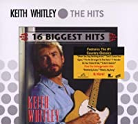 16 Biggest Hits by Keith Whitley (2006-04-11)