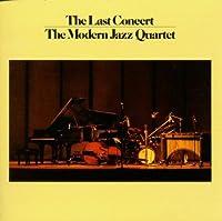 Complete Last Concert by MODERN JAZZ QUARTET (1995-01-01)