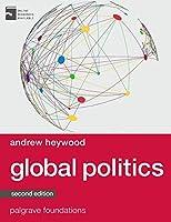 Global Politics (Macmillan Foundations Series)