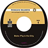 """Babe"": Level 2: ""Pig in the City"" CD for Pack (Penguin Readers (Graded Readers))"