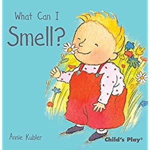 What Can I Smell ? (Small Senses)