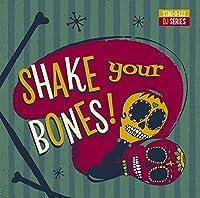 SHAKE YOUR BONES [12 inch Analog]