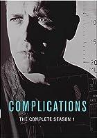 Complications: Complete Season 1/ [DVD]