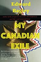 My Canadian Exile