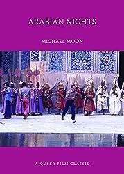 Arabian Nights (Queer Film Classics)