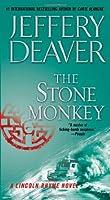 The Stone Monkey (Lincoln Rhyme Novel)