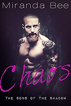 Chaos: A Bad Boy Romance by [Bee, Miranda]
