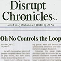 Disrupt Chronicles V.2