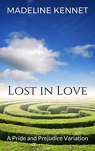Lost in Love: A Pride and Prejudice Variation (English Edition)の詳細を見る