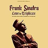 Love In Triplicate / Sinatra Sings Great American Songbook