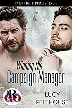 Winning the Campaign Manager (Romance on the Go Book 0) by [Felthouse, Lucy]