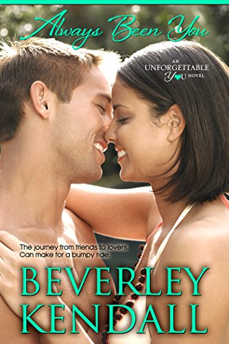 Download Always Been You (Unforgettable You Book 3) (English Edition) B0160DN4CQ