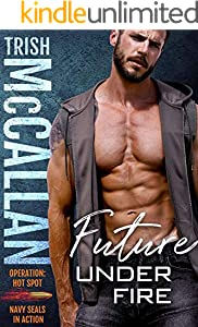 Future Under Fire (Operation: Hot Spot Book 4) (English Edition)