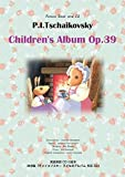 Picture Book and CD  P.I.Tschaikovsky Children's Album Op.39 (英語朗読&ピアノ曲CD付絵本)