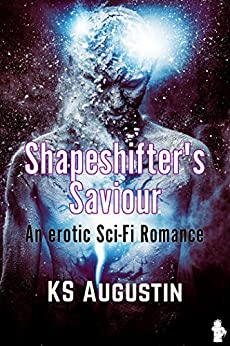 [Augustin, KS]のShapeshifter's Saviour (English Edition)