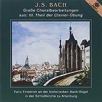 Bach,J.S.: Grosse Choralbearbe