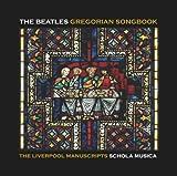 Beatles Gregorian Songbook: Liverpool Manuscripts