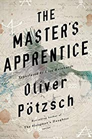 The Master's Apprentice: A Retelling of the Faust Le