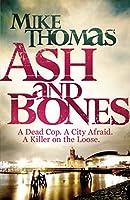 Ash and Bones (Dc Will Macready)