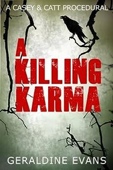 A Killing Karma (Casey & Catt British Mystery Series Book 2) by [Evans, Geraldine]