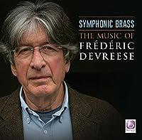 Symphonic Brass-music Of Frederic Devreese