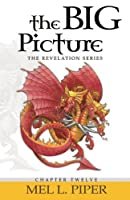 The Big Picture (The Revelation Series) [並行輸入品]