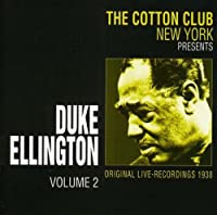 Vol. 2: Cotton Club 1938 Live Ny