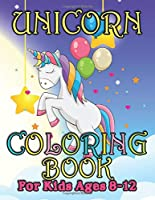 Unicorn Coloring Book: A Beautiful collection of 55 Unicorns Illustrations for hours of fun!