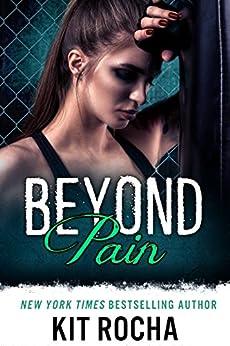 Beyond Pain (Beyond, Book 3) by [Rocha, Kit]