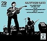 KAZUYOSHI SAITO 25th Anniversary...[Blu-ray/ブルーレイ]