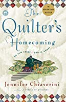 The Quilter's Homecoming: An Elm Creek Quilts Novel (The Elm Creek Quilts)