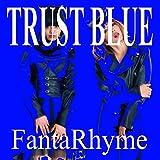 TRUST BLUE