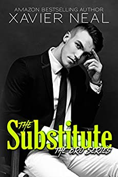 The Substitute (The Bros Series Book 1) by [Neal, Xavier]