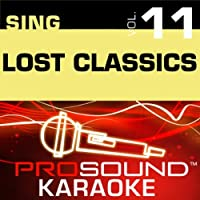 Sing the Lost Classics Vol. 11 [KARAOKE]