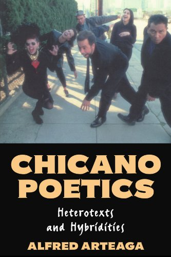 Chicano Poetics: Heterotexts and Hybridities (Cambridge Studies in American Literature and Culture)
