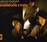 Love on Your Side: The Best of Thompson Twins
