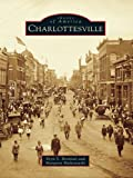 Charlottesville (Images of America) (English Edition)