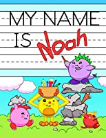 """My Name is Noah: Personalized Primary Tracing Workbook for Kids Learning How to Write Their Name, Practice Paper with 1"""" Ruling Designed for Children in Preschool and Kindergarten"""