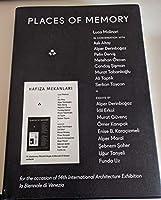 Hafiza Mekanlari / Places of Memory