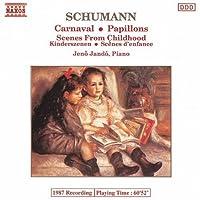 Schumann: Carnaval/Papillons