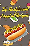 Top Restaurant CopyCat Recipes: Your Favorite Restaurant Recipes Copies Directly From The Source To You! Get that exact taste in your own home from popular places!