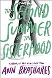 The Second Summer of the Sisterhood (The Sisterhood of the Traveling Pants)