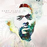 Blak & Blu [CD, Import] / Gary Jr. Clark (CD - 2012)