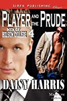 Player and the Prude (Men of Holsum College)