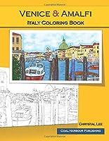 Venice & Amalfi. Italy Coloring Book