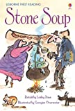 Stone Soup: For tablet devices (Usborne First Reading: Level Two)