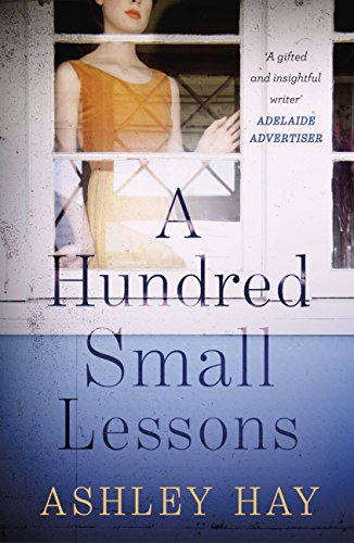 A Hundred Small Lessons (English Edition)
