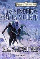 Los Senderos De La Muerte / The Lone Drow (Reino olvidado: La Saga de Cazadores Obscuros / Forgotten Realms: The Hunter's Blades Trilogy)
