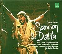 Saint-Sa毛ns - Samson & Dalila / Cura, Borodina, Lafont, Lloyd, Silins, Sir Colin Davis