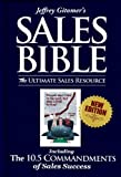Jeffrey Gitomer's Sales Bible: The Ultimate Sales Resource: Including The 10.5 Commandments of Sales Success (English Edition) 画像